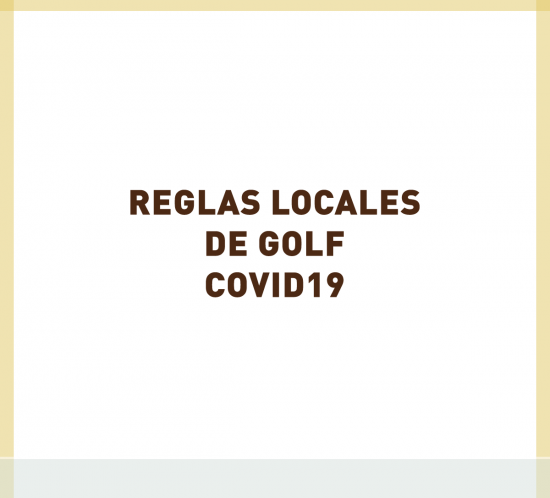 Reglas locales de golf por COVID19 de La Galera en Valladolid