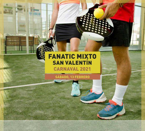 Fanatic mixto San Valentin Carnaval 2021 el 13 de febrero en La Galera