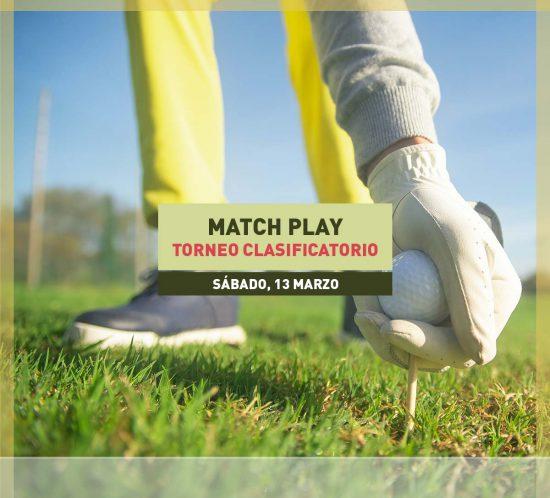 Torneo clasificatorio Match Play de golf el 13 de Marzo 2021