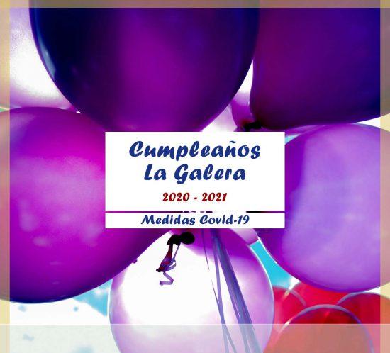 Medidas en los cumpleaños contra el Covid-19 en La Galera años 2020-2021