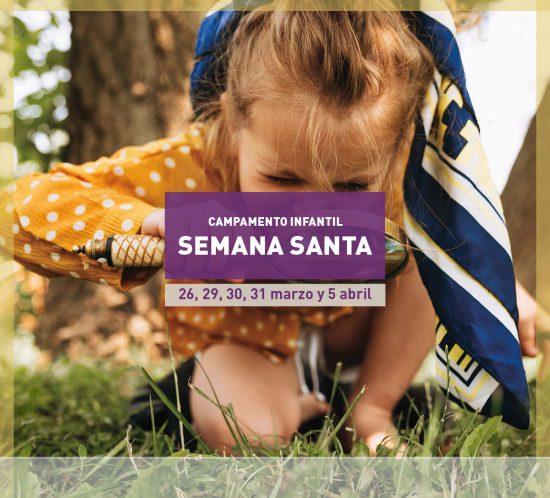Campamento Infantil de Semana Santa 2021