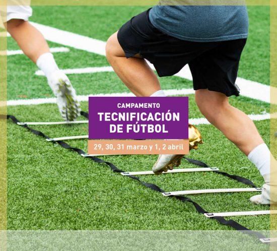Campamento Tecnificación de fútbol en Semana Santa 2021