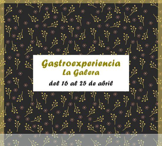 Gastroexperiencia del 16 al 25 abril en 2021