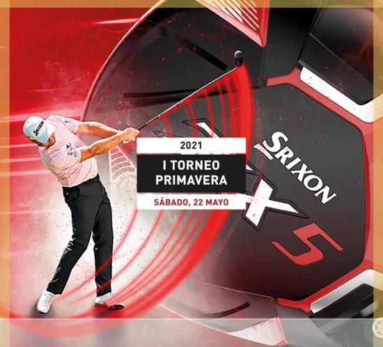 I Torneo primavera el 22 de mayo 2021 Srixon