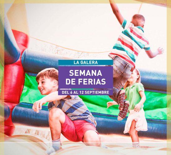 Semana de Ferias en La Galera del 6 al 12 septiembre 2021
